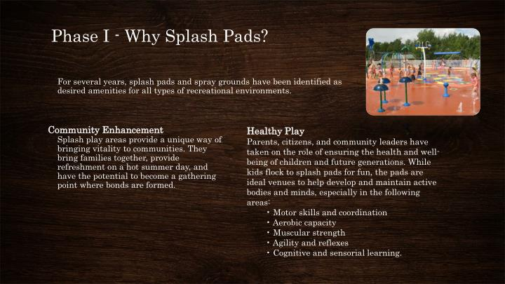 Phase I - Why Splash Pads?