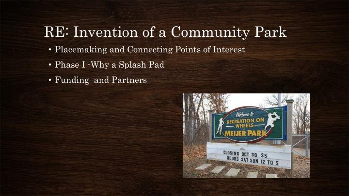 RE: Invention of a Community Park