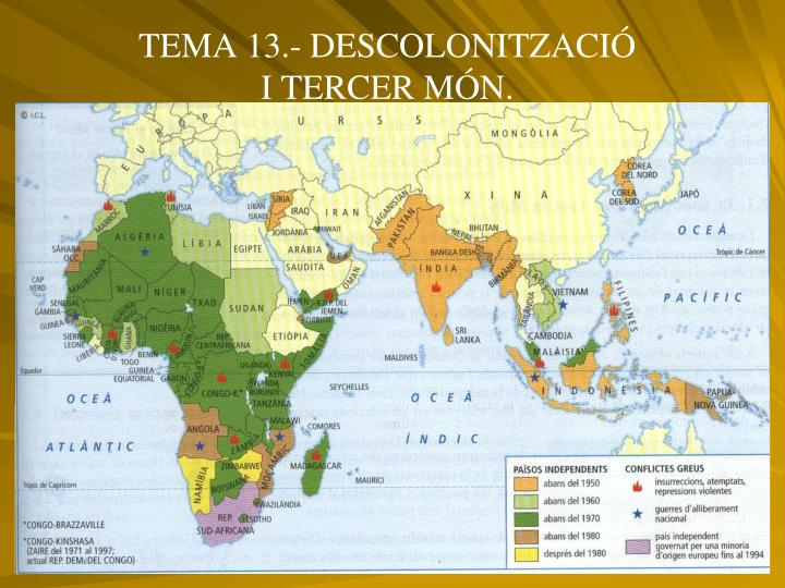 TEMA 13.- DESCOLONITZACIÓ