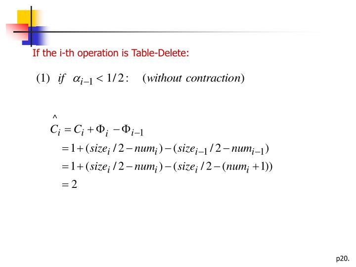 If the i-th operation is Table-Delete: