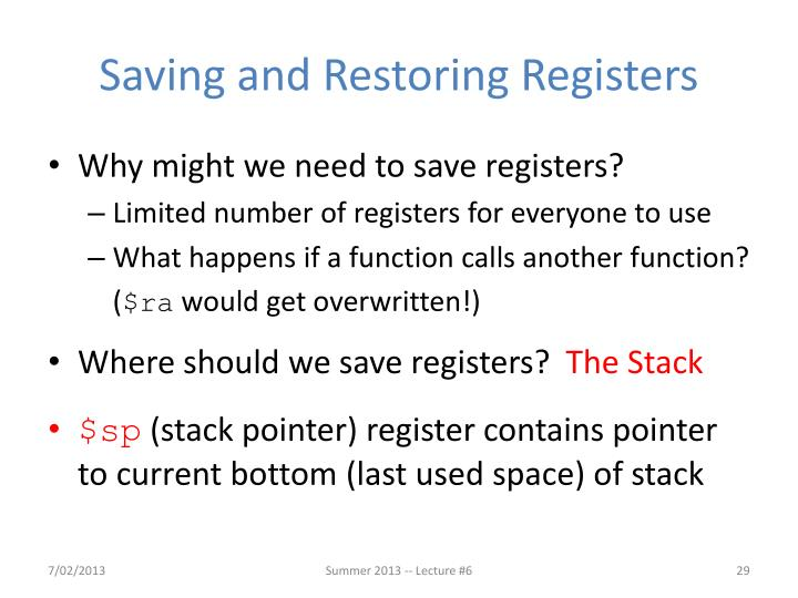 Saving and Restoring Registers