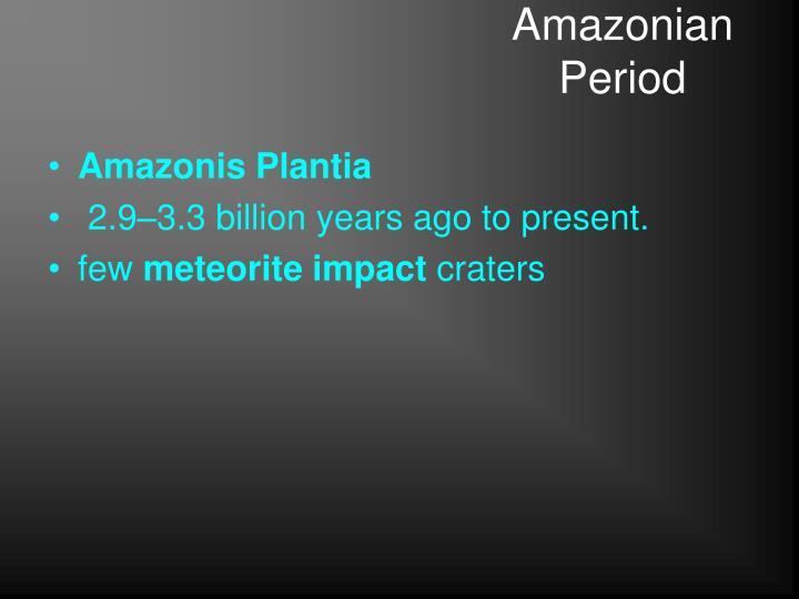 Amazonian Period