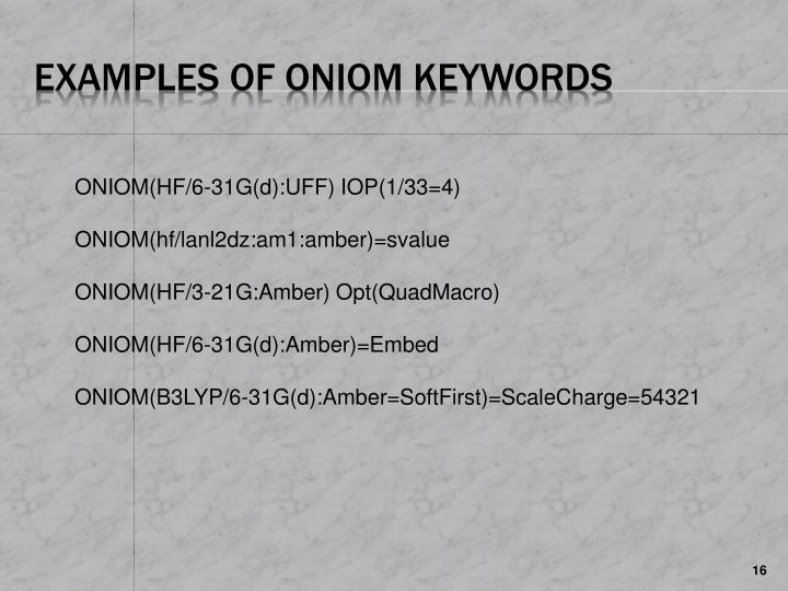 Examples of ONIOM keywords