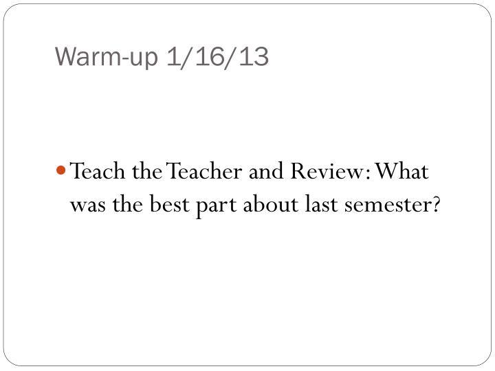 Warm-up 1/16/13