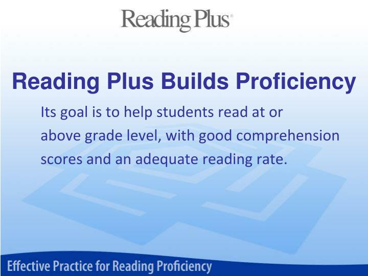 Reading Plus Builds Proficiency