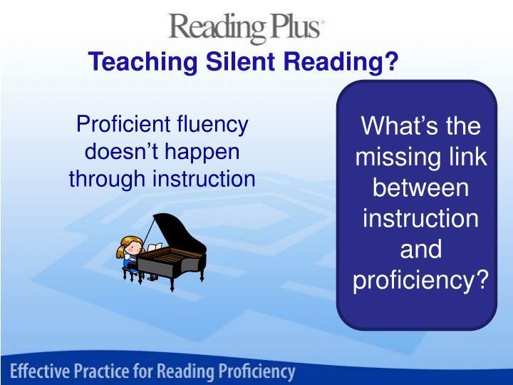 Teaching Silent Reading?