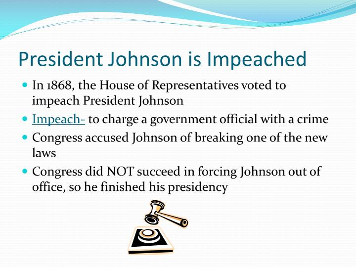 President Johnson is Impeached