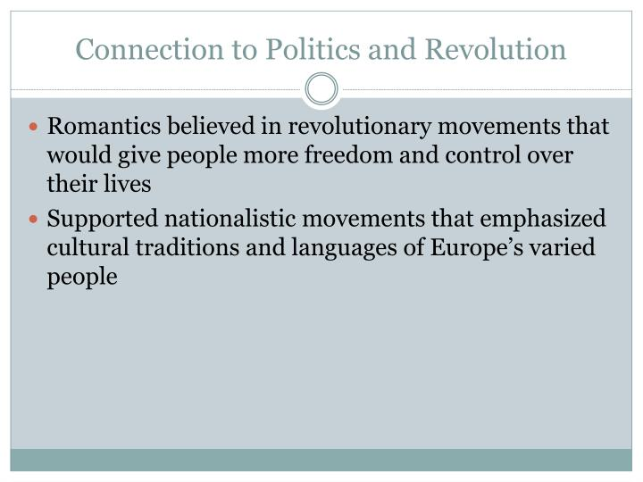 Connection to Politics and Revolution