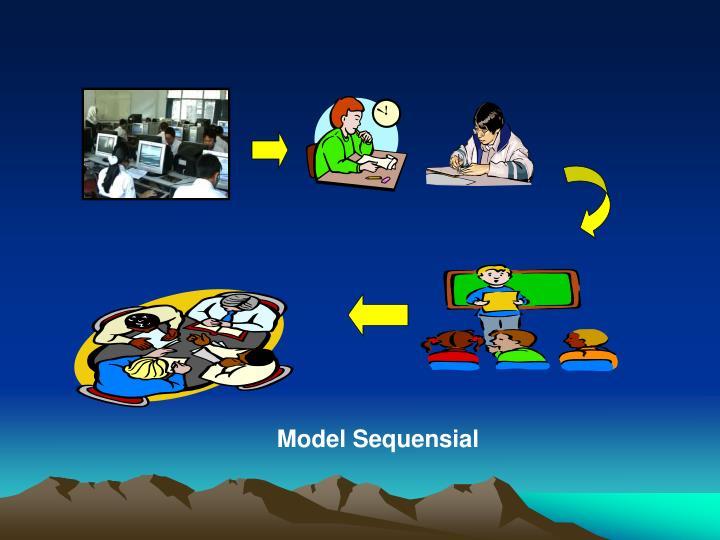 Model Sequensial