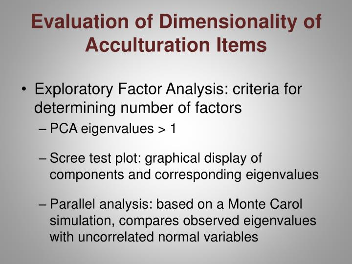Evaluation of Dimensionality of