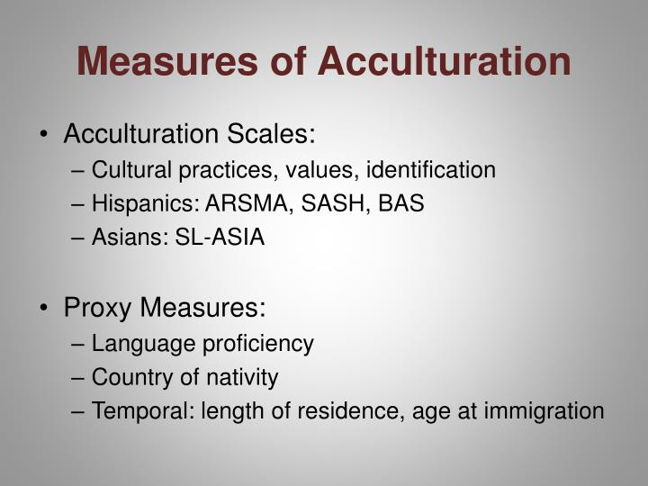Measures of acculturation1