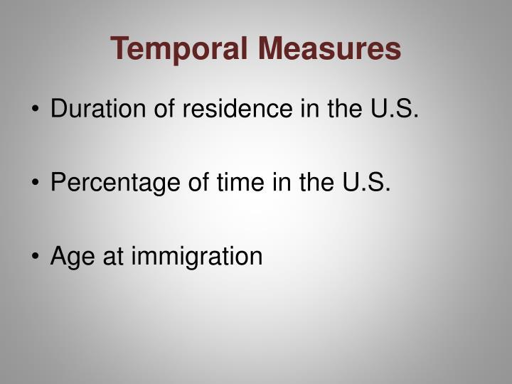 Temporal Measures