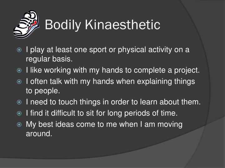 Bodily Kinaesthetic