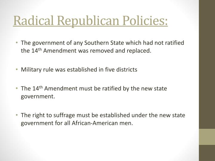 Radical Republican Policies: