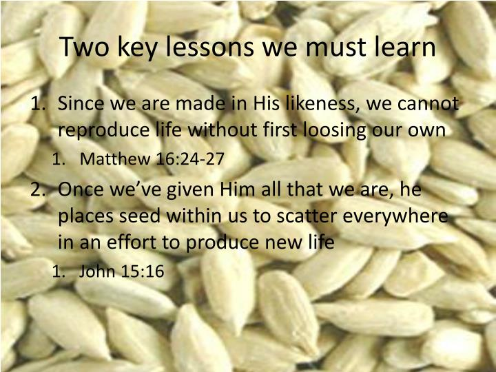 Two key lessons we must learn