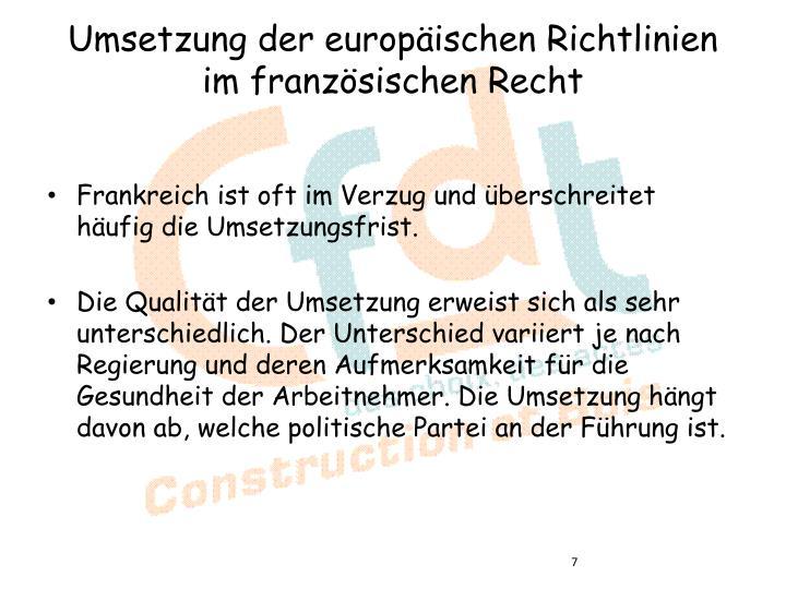Umsetzung der europäischen Richtlinien im französischen Recht