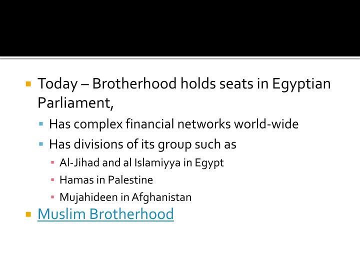 Today – Brotherhood holds seats in Egyptian Parliament,