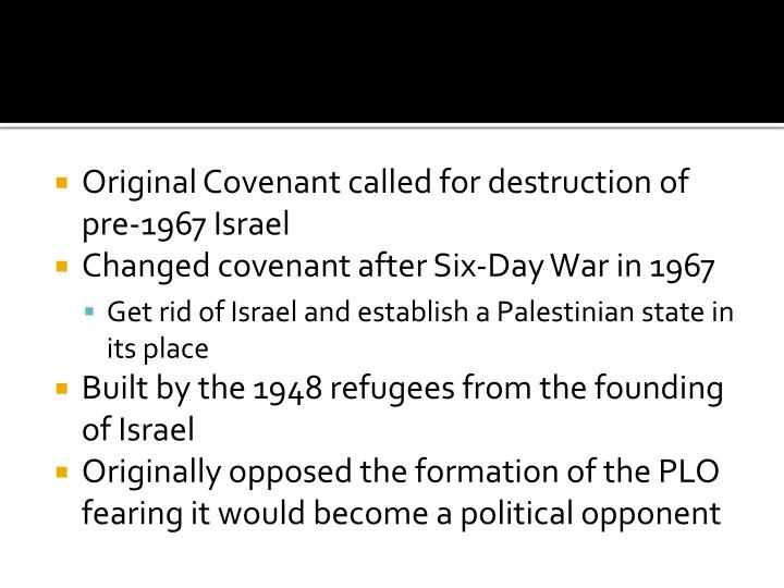 Original Covenant called for destruction of pre-1967 Israel