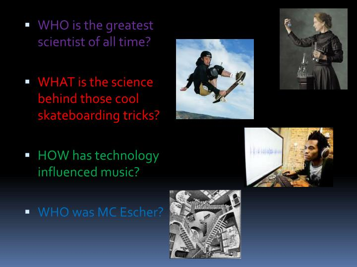 WHO is the greatest scientist of all time?