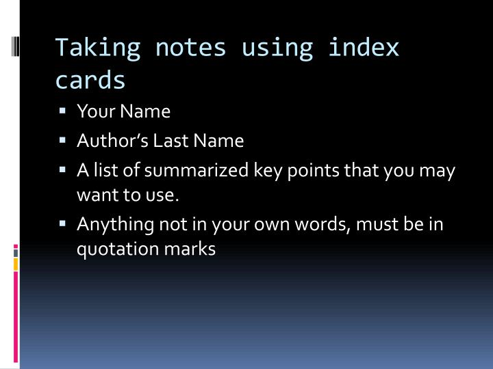 Taking notes using index cards