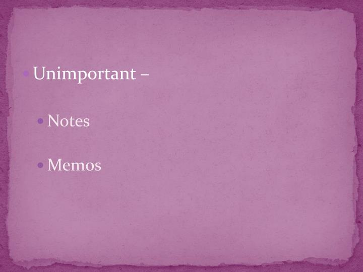 Unimportant –