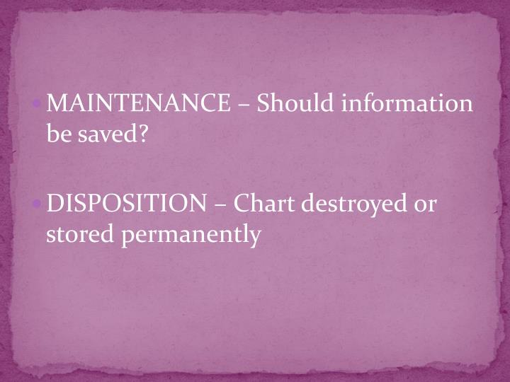 MAINTENANCE – Should information be saved?