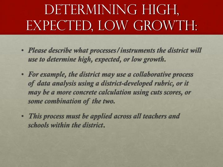 Determining high, expected, low growth