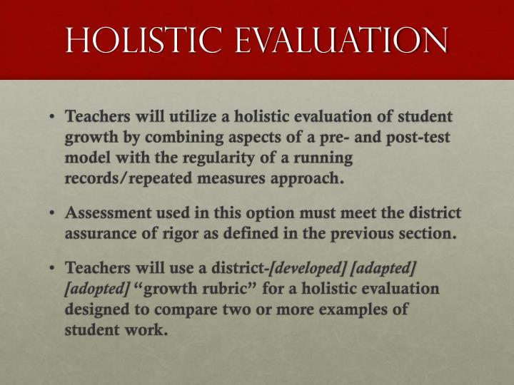 Holistic Evaluation