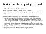 make a scale map of your desk