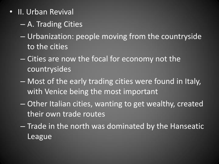II. Urban Revival