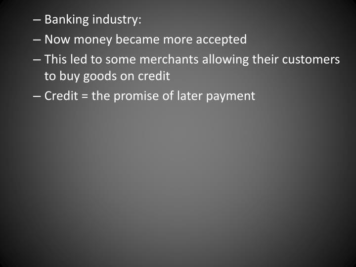 Banking industry: