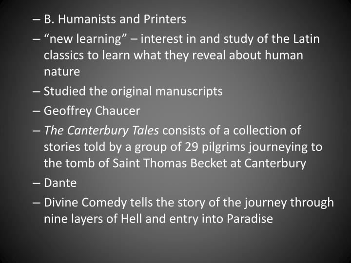 B. Humanists and Printers