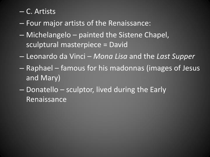 C. Artists