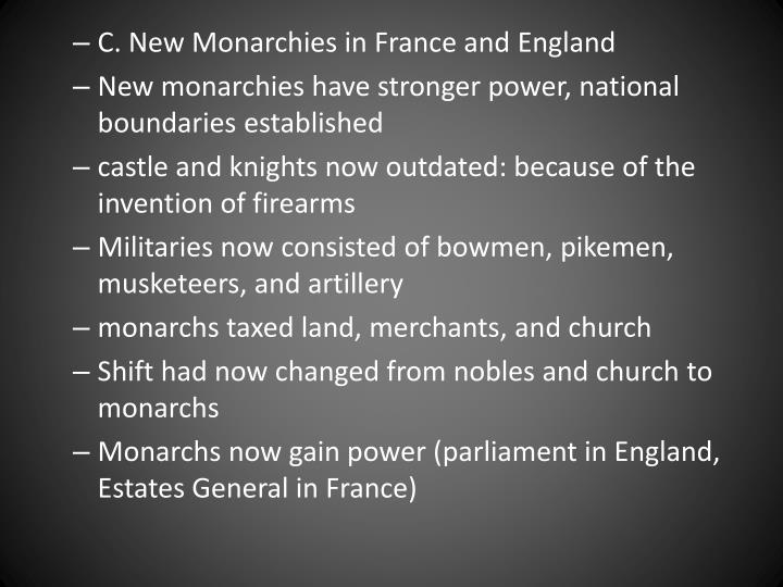 C. New Monarchies in France and England