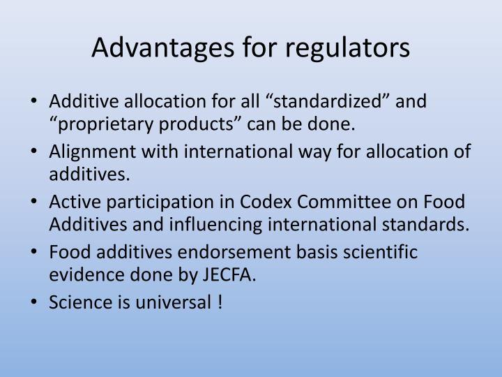 Advantages for regulators