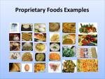 proprietary foods examples
