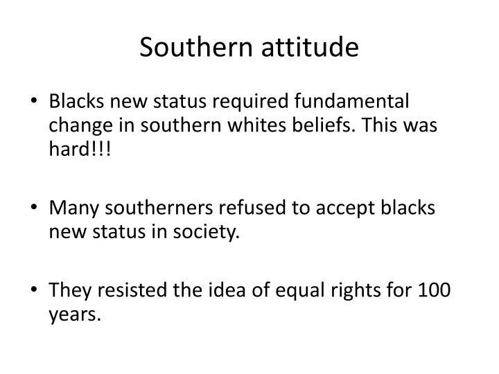Southern attitude