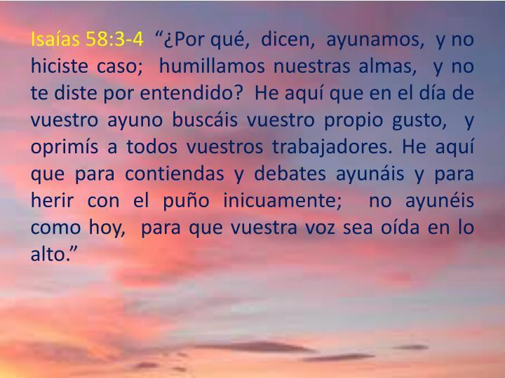 Isaías 58:3-4