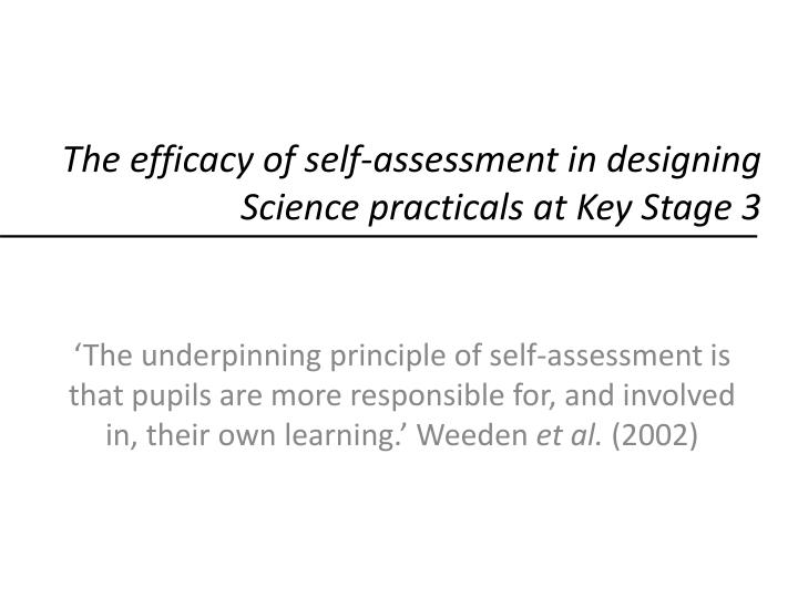 The efficacy of self-assessment in designing Science