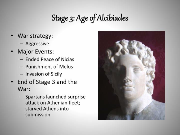 Stage 3: Age of Alcibiades