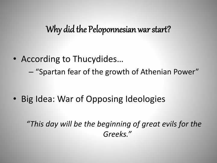 Why did the Peloponnesian war start?