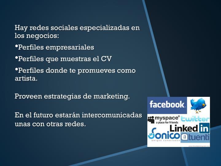 Hay redes sociales especializadas en los negocios: