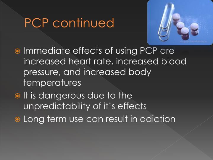 PCP continued