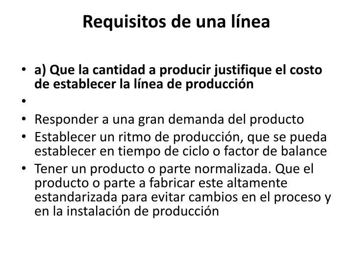 Requisitos de una línea