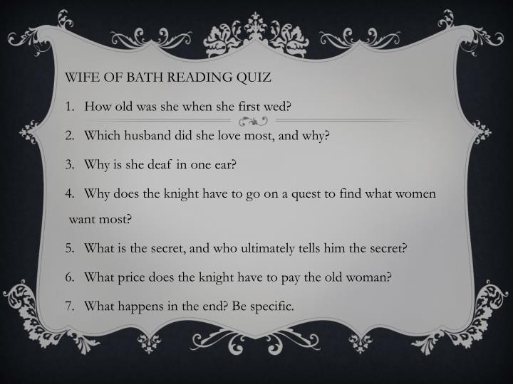WIFE OF BATH READING QUIZ