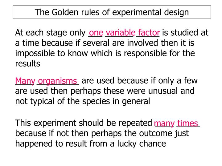 The Golden rules of experimental design