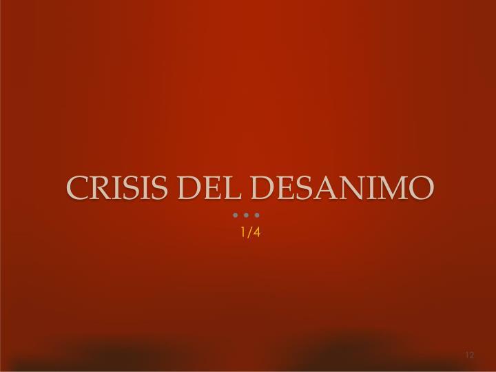 CRISIS DEL DESANIMO