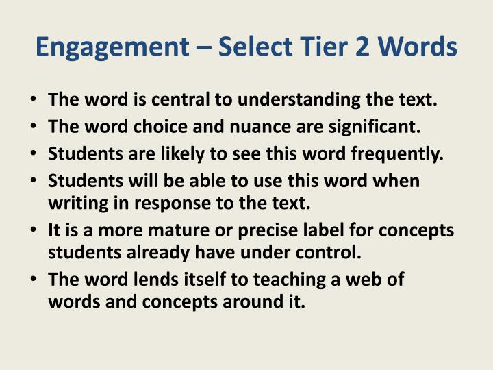 Engagement – Select Tier 2 Words