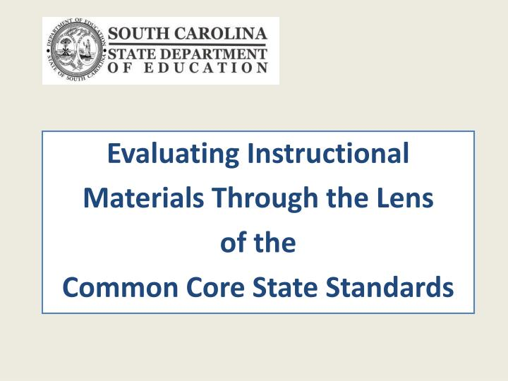 Evaluating instructional materials through the lens of the common core state standards