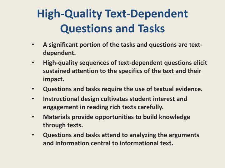 High-Quality Text-Dependent Questions and Tasks